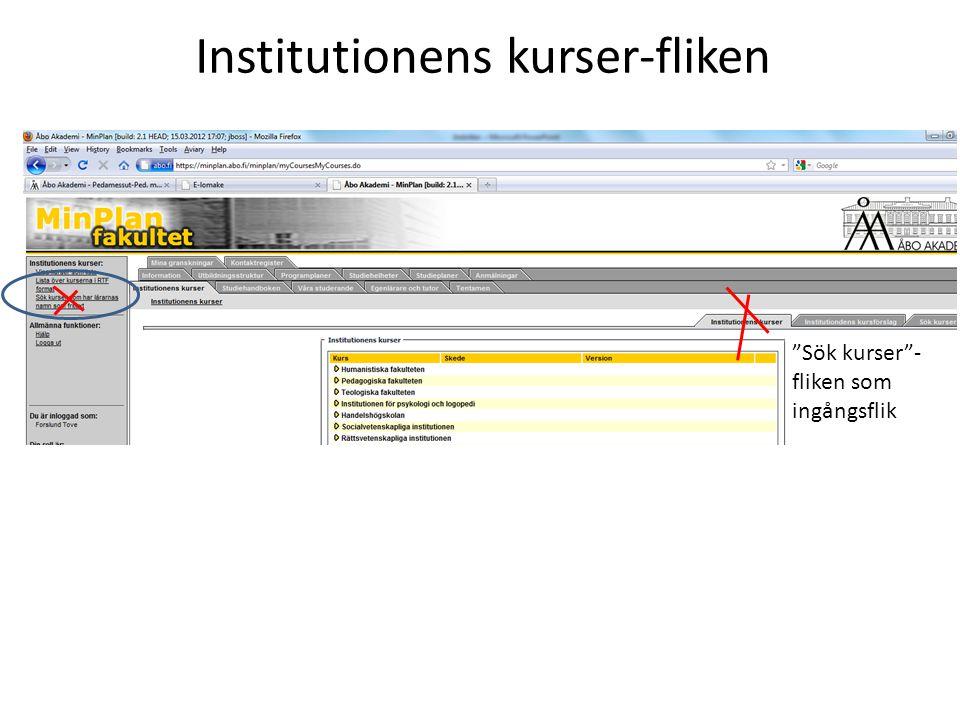Institutionens kurser-fliken Sök kurser - fliken som ingångsflik