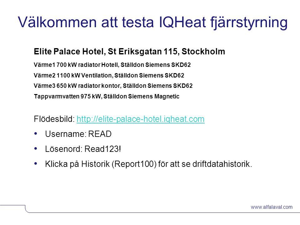www.alfalaval.com © Alfa LavalSlide 16 Välkommen att testa IQHeat fjärrstyrning Elite Palace Hotel, St Eriksgatan 115, Stockholm Värme1 700 kW radiato