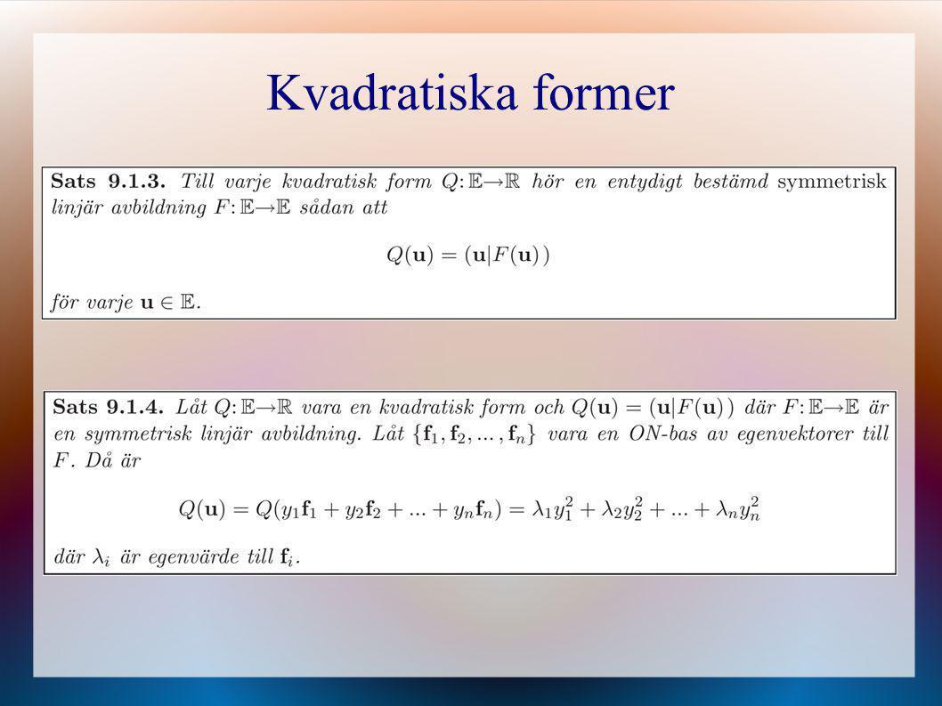 Varför är kvadratiska former intressanta.