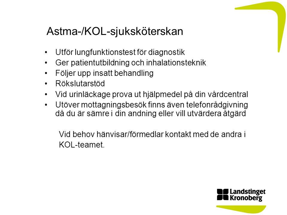 Astma-/KOL-sjuksköterskan Utför lungfunktionstest för diagnostik Ger patientutbildning och inhalationsteknik Följer upp insatt behandling Rökslutarstö