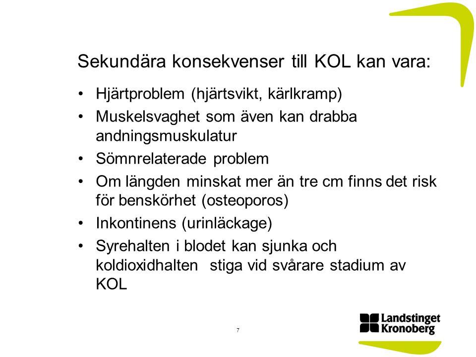 Behandling/rehabilitering av KOL Rökstopp!!!!!.Stoppar upp sjukdomsförloppet.
