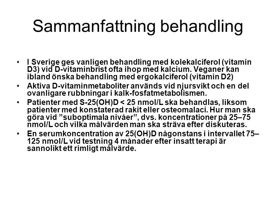 Sammanfattning behandling I Sverige ges vanligen behandling med kolekalciferol (vitamin D3) vid D-vitaminbrist ofta ihop med kalcium. Veganer kan ibla