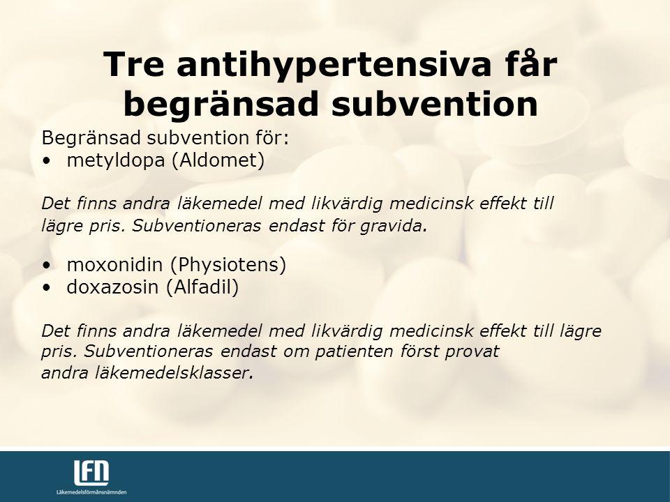 Begränsad subvention för: metyldopa (Aldomet) Det finns andra läkemedel med likvärdig medicinsk effekt till lägre pris.