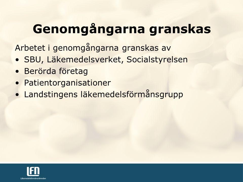 Arbetet i genomgångarna granskas av SBU, Läkemedelsverket, Socialstyrelsen Berörda företag Patientorganisationer Landstingens läkemedelsförmånsgrupp Genomgångarna granskas