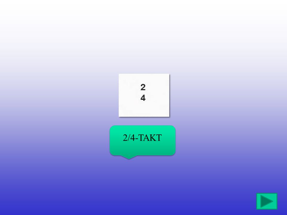 2/4-TAKT