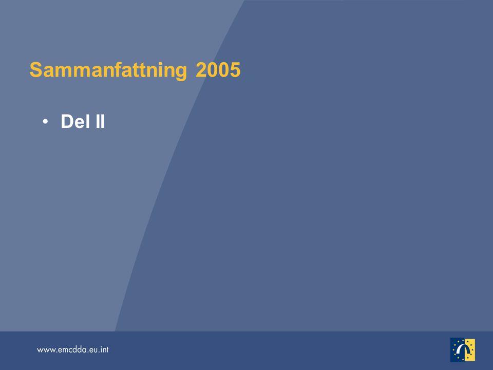 Sammanfattning 2005 Del II