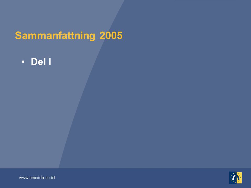 Sammanfattning 2005 Del I