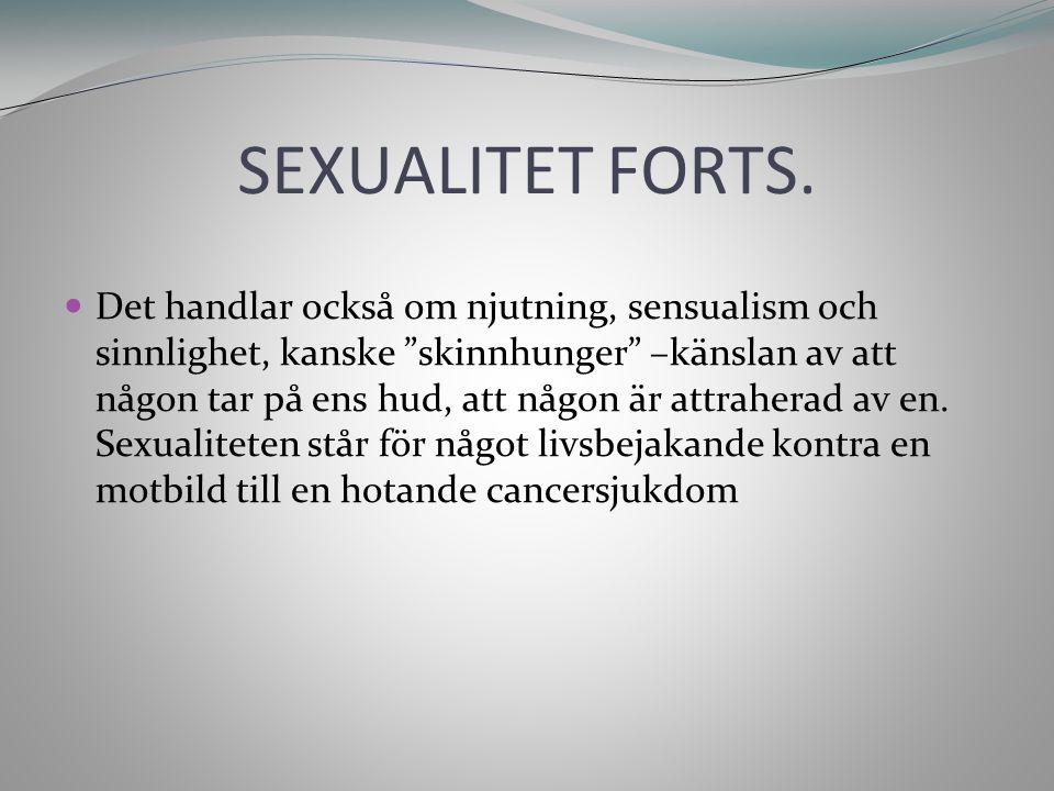 BEHANDLINGARS PÅVERKAN KIRURGI - Radikal hysterektomi kan leda till förkortning av vagina, med minskad töjbarhet, vilket kan leda till samlagssmärtor.