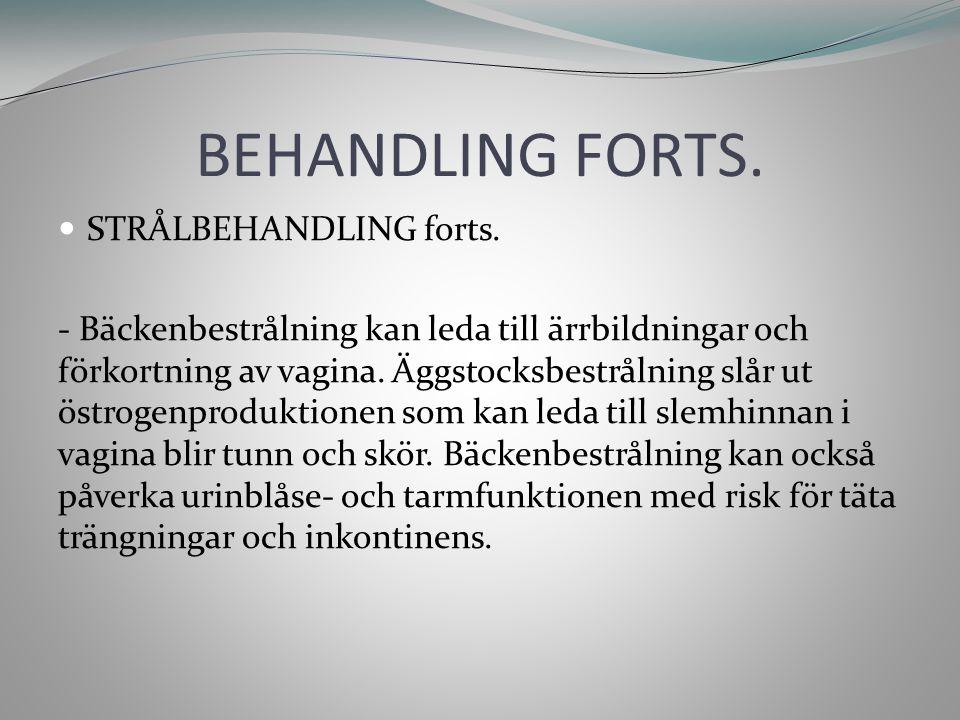 BEHANDLING FORTS.