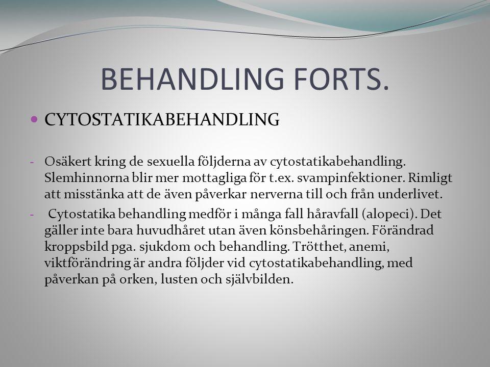BEHANDLING FORTS.HORMONELL BEHANDLING - Behandling med antiöstrogener ex.