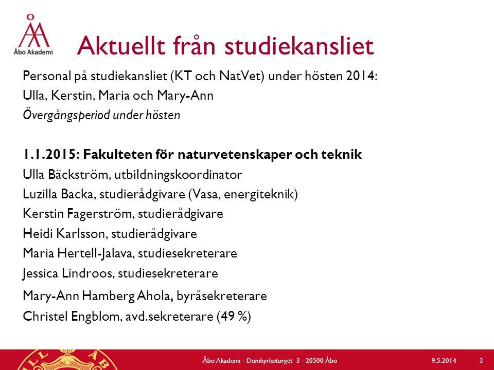 Aktuellt från studiekansliet Personal på studiekansliet (KT och NatVet) under hösten 2014: Ulla, Kerstin, Maria och Mary-Ann Övergångsperiod under hös