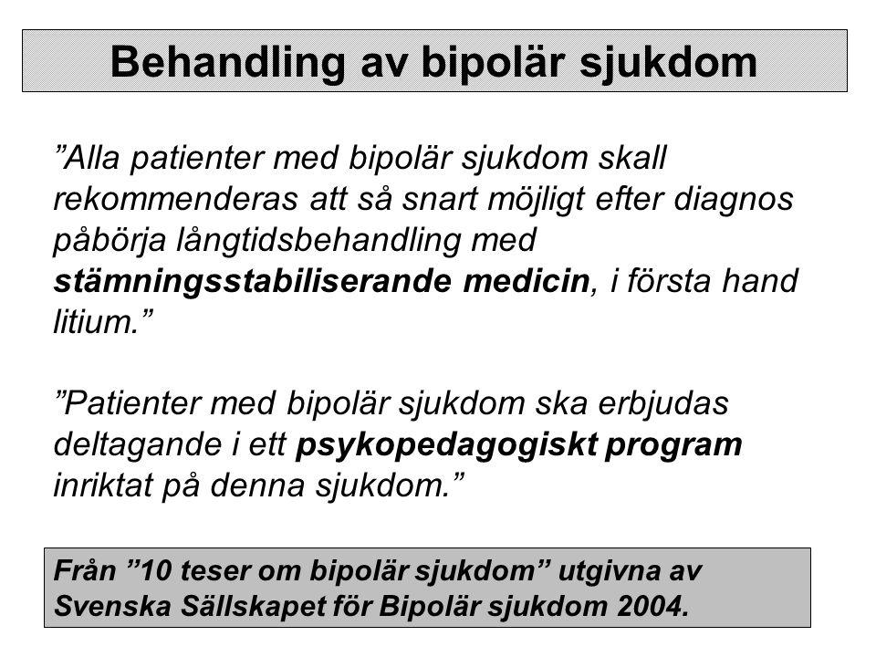Varför ska alla bipolära ha farmakologisk behandling.