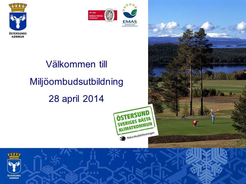 Välkommen till Miljöombudsutbildning 28 april 2014