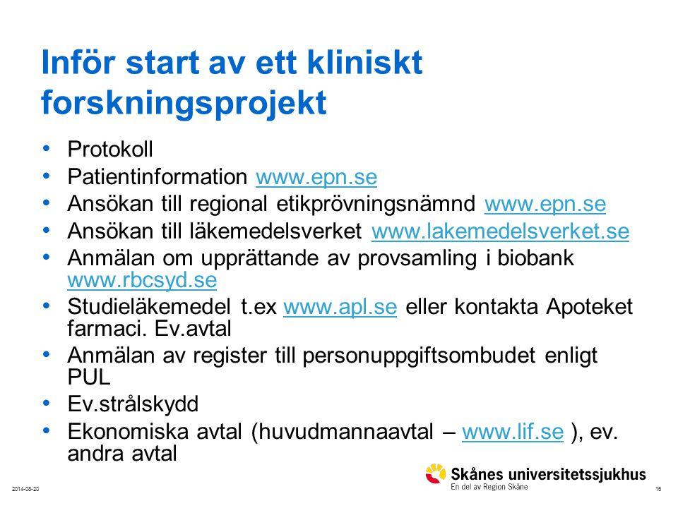 162014-08-20 Inför start av ett kliniskt forskningsprojekt Protokoll Patientinformation www.epn.sewww.epn.se Ansökan till regional etikprövningsnämnd