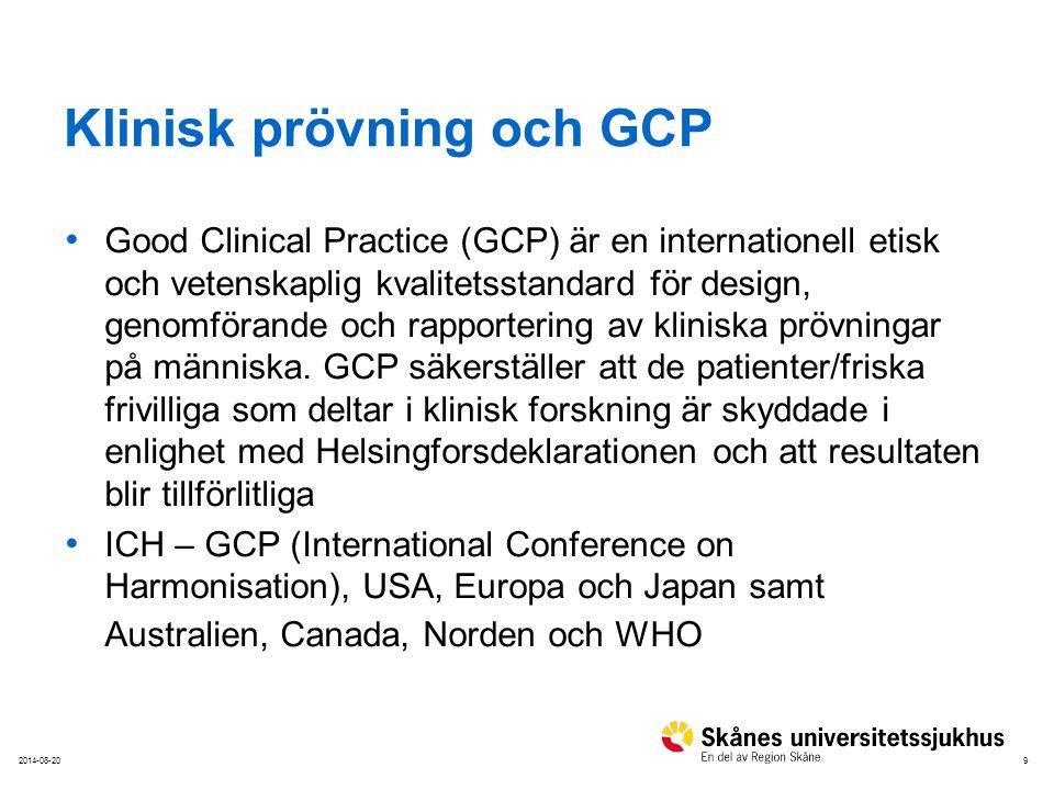 92014-08-20 Klinisk prövning och GCP Good Clinical Practice (GCP) är en internationell etisk och vetenskaplig kvalitetsstandard för design, genomföran