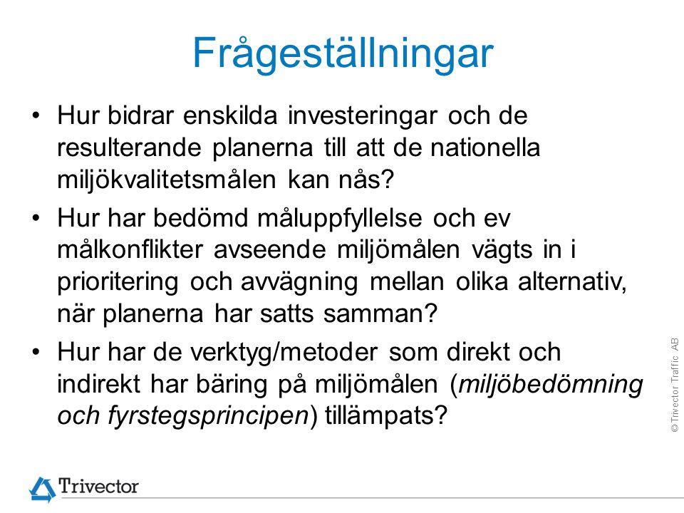 © Trivector Traffic AB Urvalskriterier.