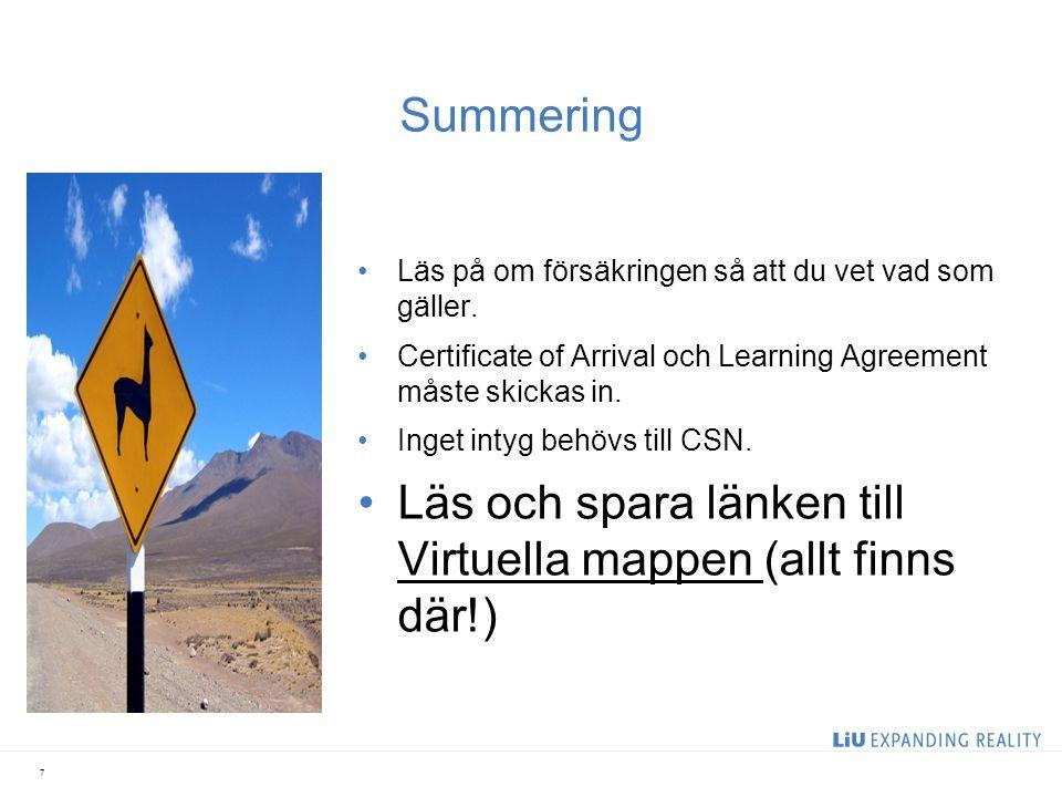 Summering Läs på om försäkringen så att du vet vad som gäller.