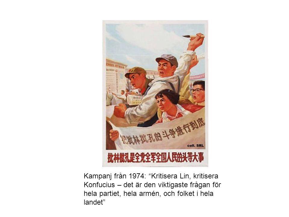 """Kampanj från 1974: """"Kritisera Lin, kritisera Konfucius – det är den viktigaste frågan för hela partiet, hela armén, och folket i hela landet"""""""