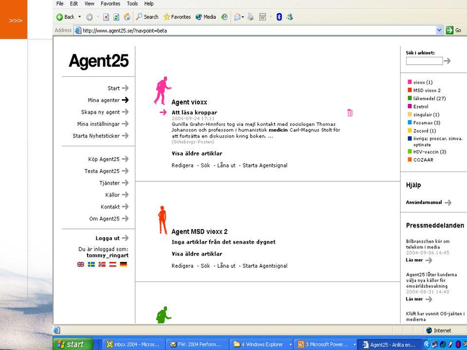 >>> System jag stött på  Agent 25  Retriever  Magenta News  Infopaq  Aitellu  Observer  GCI  Mediearkivet  Presstext