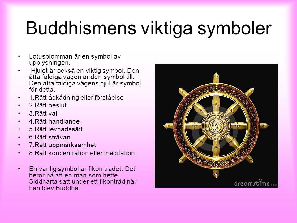 Buddhismens viktiga symboler Lotusblomman är en symbol av upplysningen.
