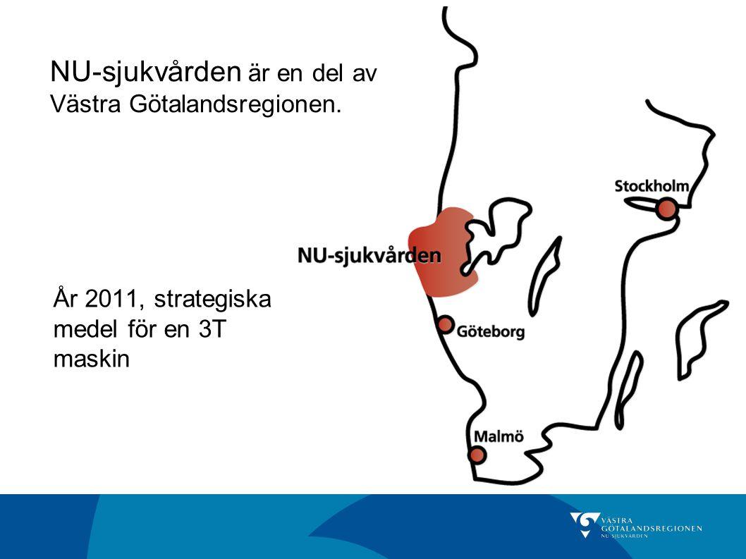 NU-sjukvården är en del av Västra Götalandsregionen. År 2011, strategiska medel för en 3T maskin