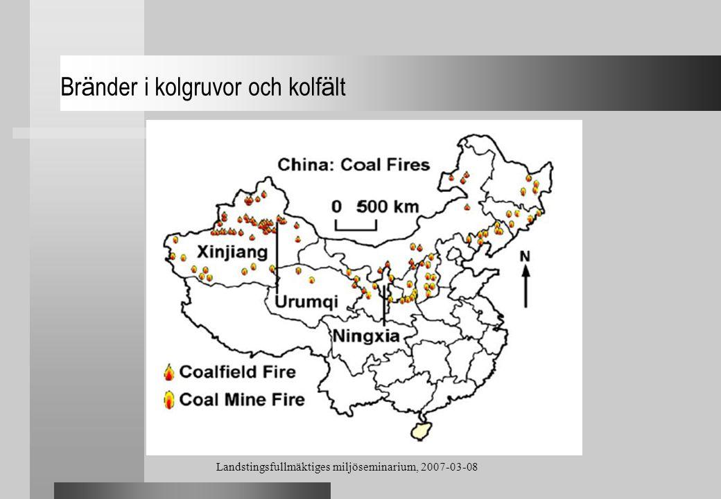 Landstingsfullmäktiges miljöseminarium, 2007-03-08 Br ä nder i kolgruvor och kolf ä lt