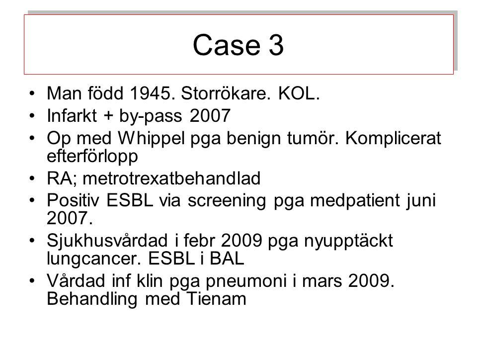 Case 3 Man född 1945.Storrökare. KOL. Infarkt + by-pass 2007 Op med Whippel pga benign tumör.