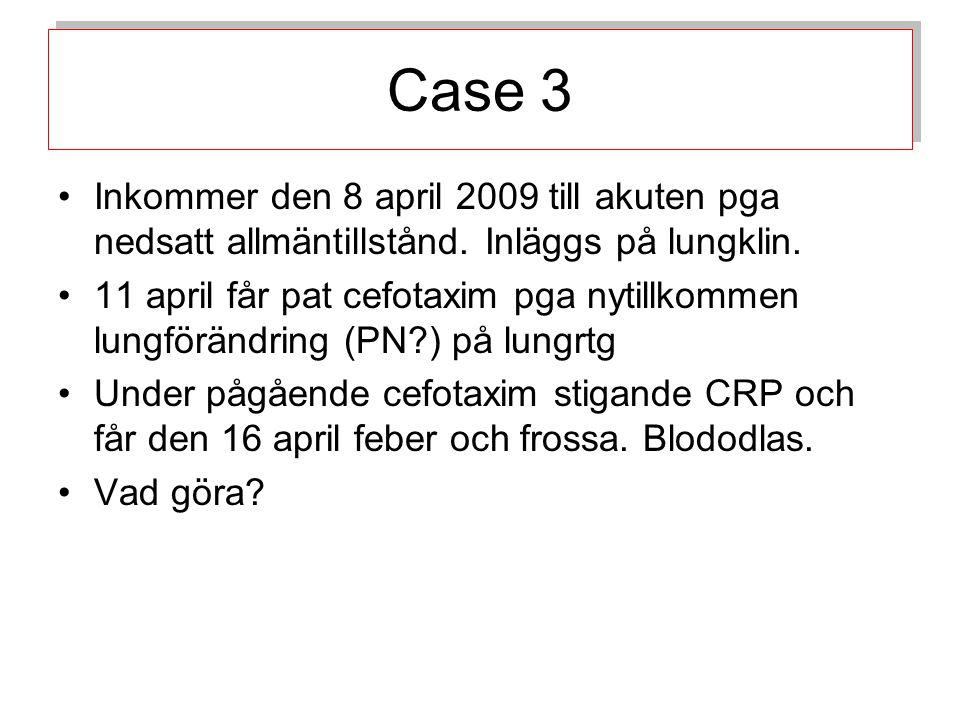 27/6-07 positiv i faeces pga screening 18/7 -07 positiv i faeces 5/11-07 positiv i faeces 12/2-09 positiv i BAL 18/2 positiv i faeces 16/4 positiv i blod och faeces