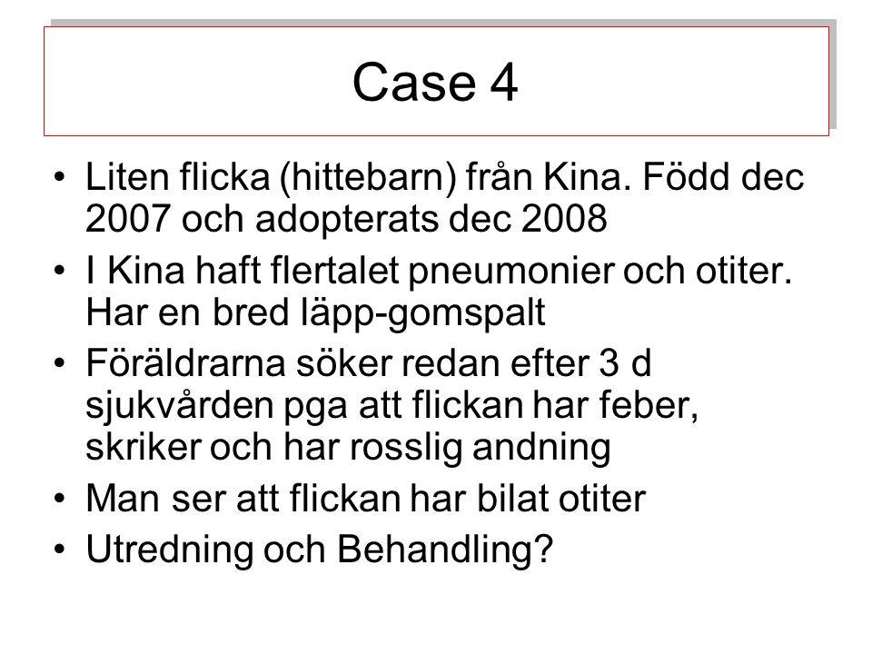 Case 4 Liten flicka (hittebarn) från Kina.