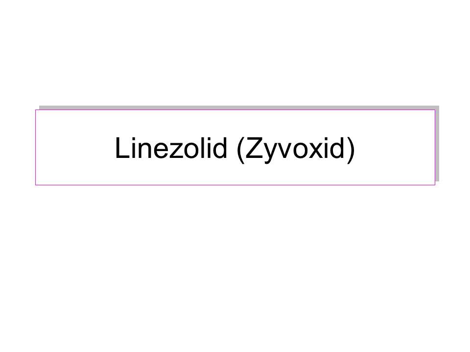 Linezolid (Zyvoxid)