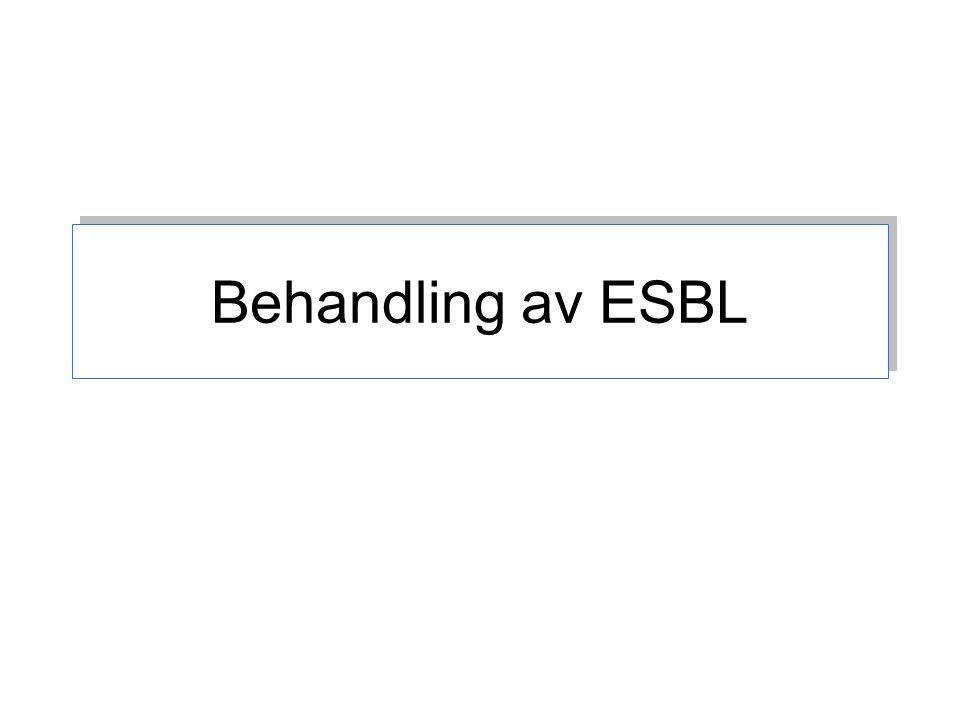 Behandling av ESBL