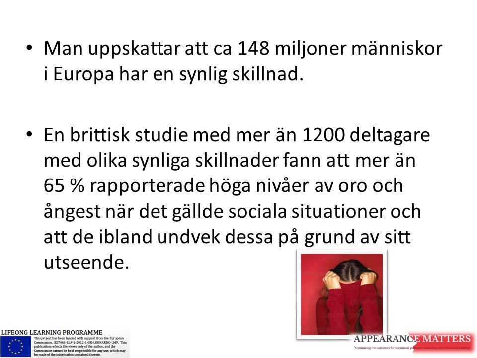 Man uppskattar att ca 148 miljoner människor i Europa har en synlig skillnad. En brittisk studie med mer än 1200 deltagare med olika synliga skillnade