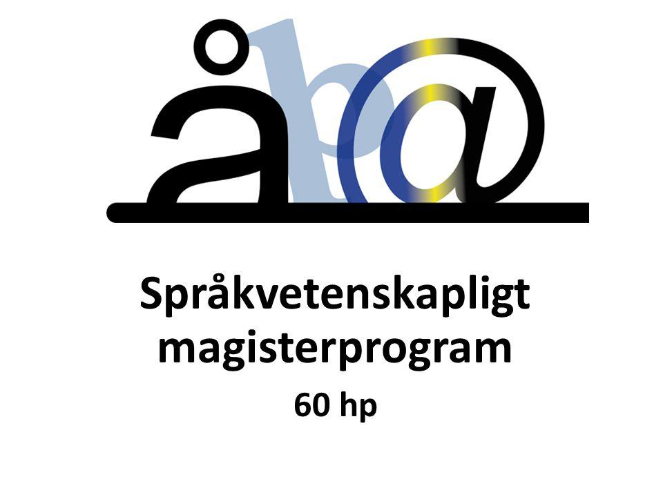 Språkvetenskapligt magisterprogram 60 hp