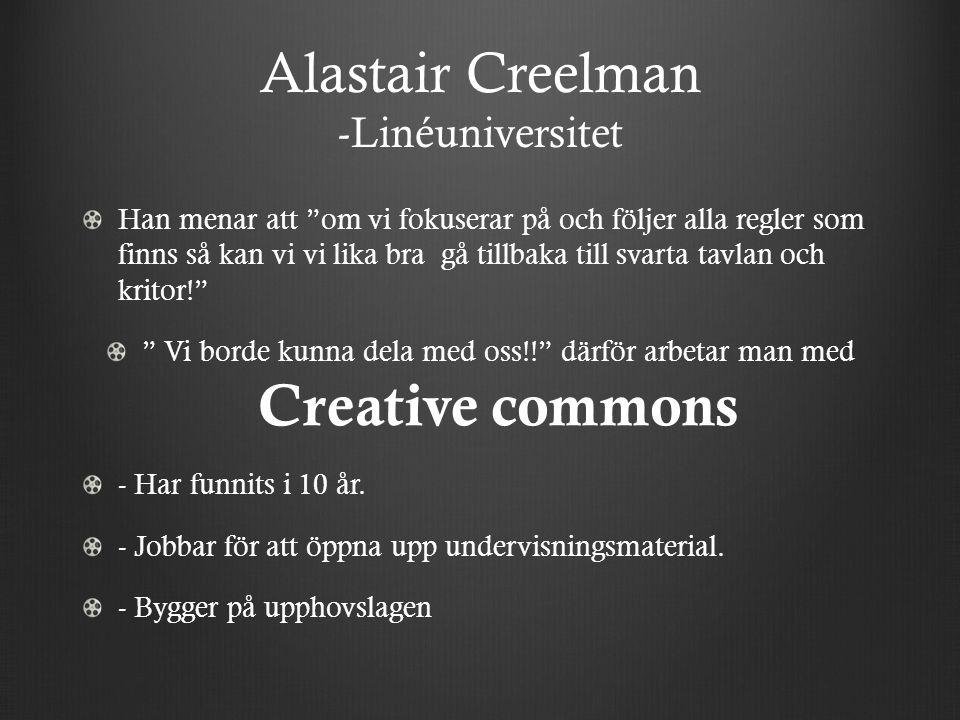 """Alastair Creelman -Linéuniversitet Han menar att """"om vi fokuserar på och följer alla regler som finns så kan vi vi lika bra gå tillbaka till svarta ta"""