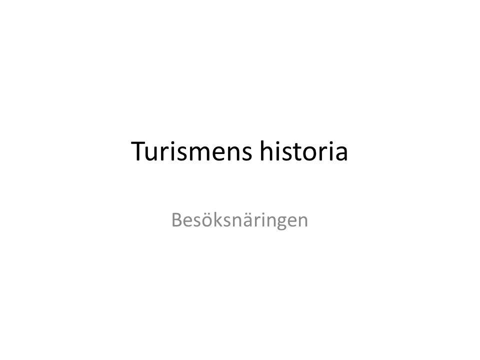 Turismens historia Besöksnäringen