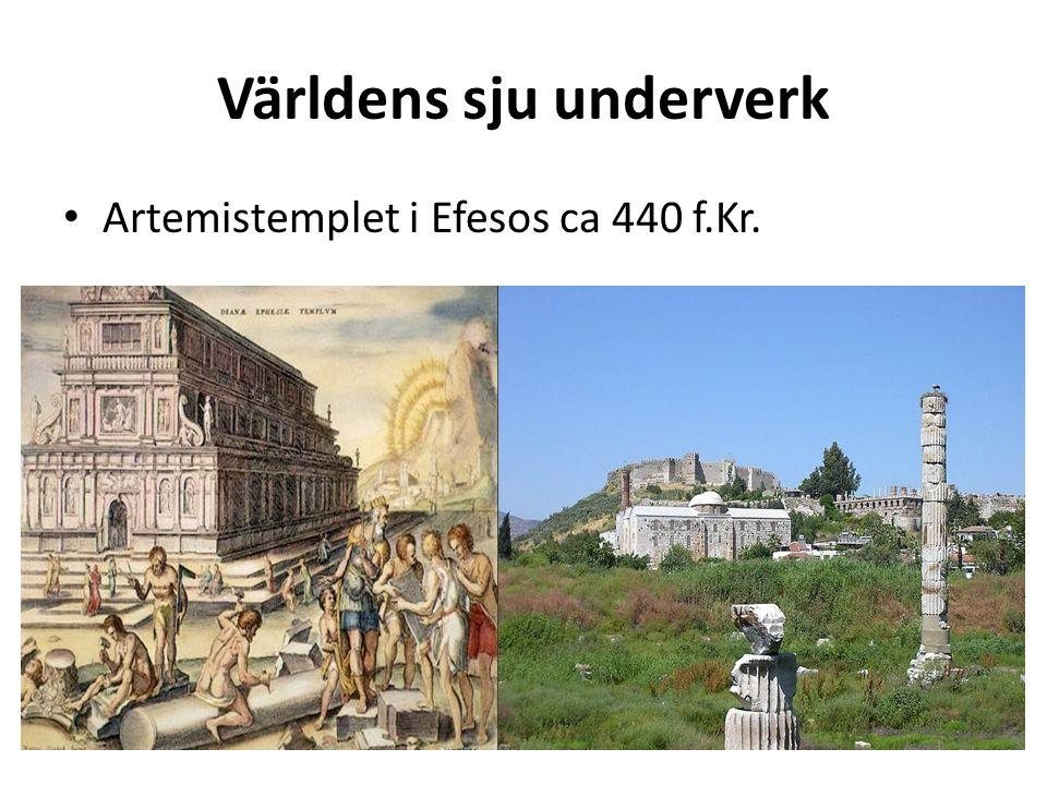 Världens sju underverk Mausoleet i Halikarnassos ca 350 f.Kr.