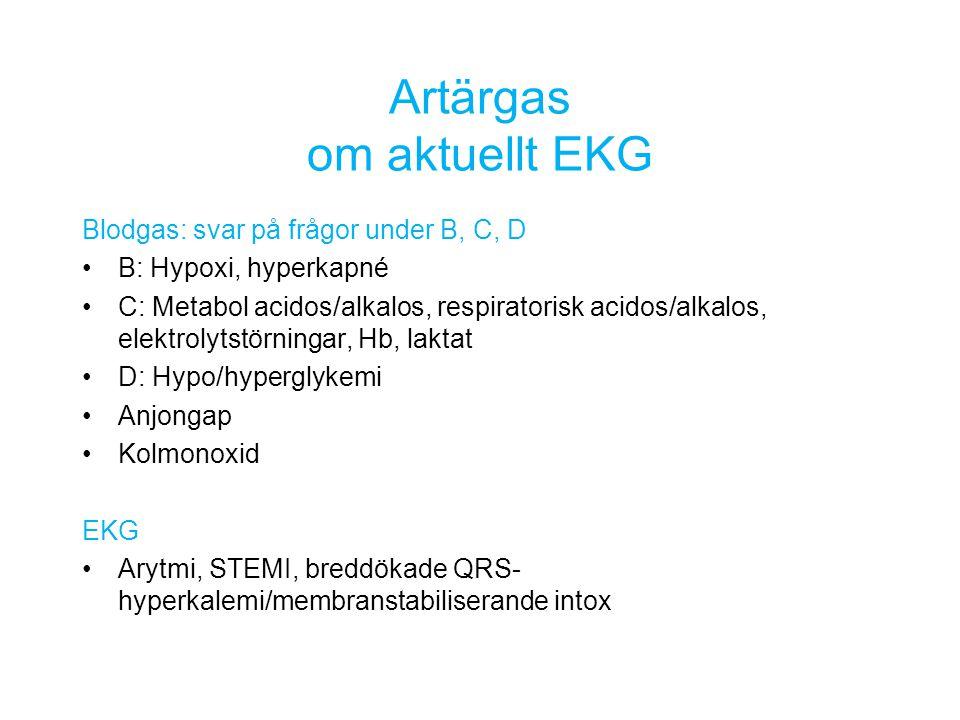 Blodgas: svar på frågor under B, C, D B: Hypoxi, hyperkapné C: Metabol acidos/alkalos, respiratorisk acidos/alkalos, elektrolytstörningar, Hb, laktat