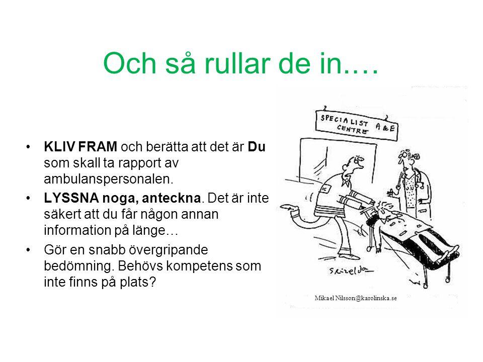 Mikael Nilsson@karolinska.se ABCartärgasDE Åtgärd Kontinuerlig reevaluering