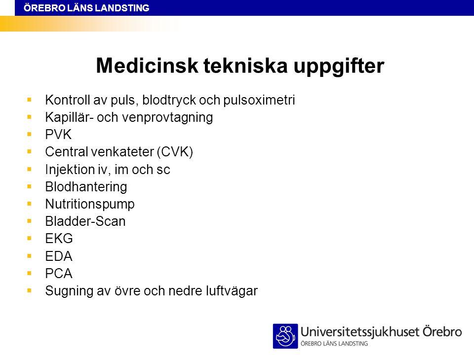 ÖREBRO LÄNS LANDSTING Specifik omvårdnad hud:  Omvårdnad vid hudsjukdomar  Sårvård  Smörjteknik  Hög- och lågelastisk lindning  Nortonbedömning  Bad- och ljusbehandling