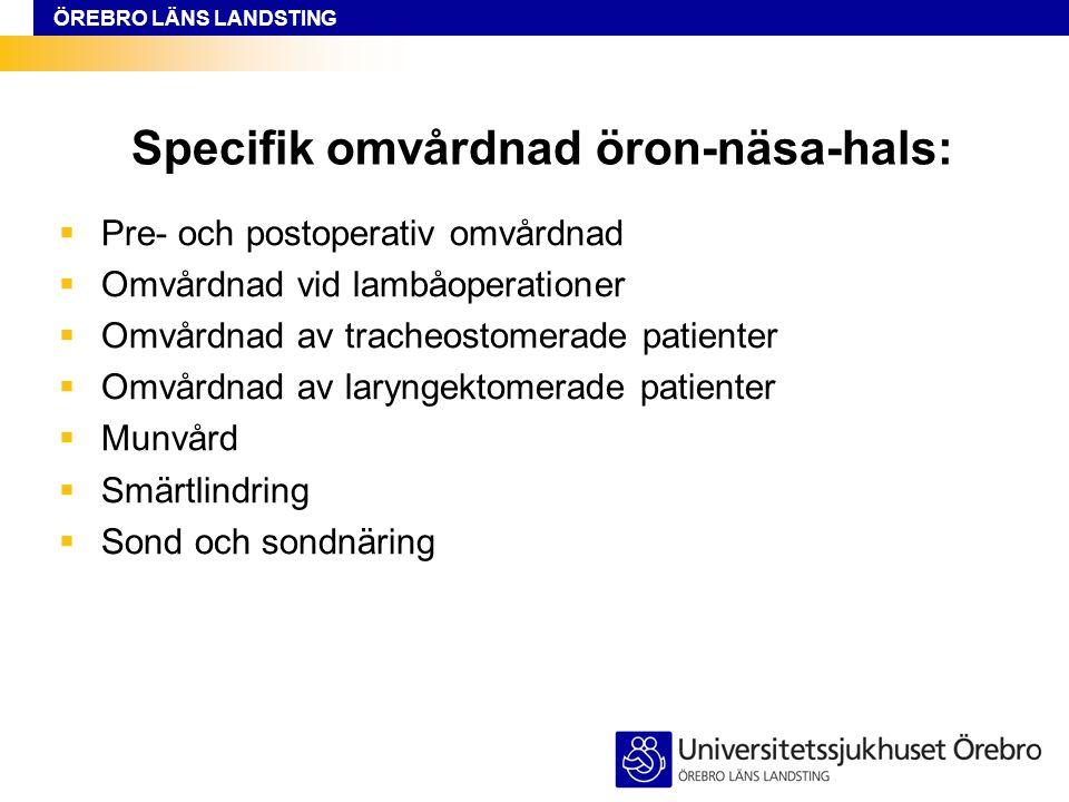 ÖREBRO LÄNS LANDSTING Vårterminen 2009 Anna Brynmark AKA (adjungerad klinisk adjunkt) HPÖ, avd.