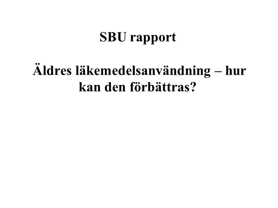 SBU rapport Äldres läkemedelsanvändning – hur kan den förbättras?