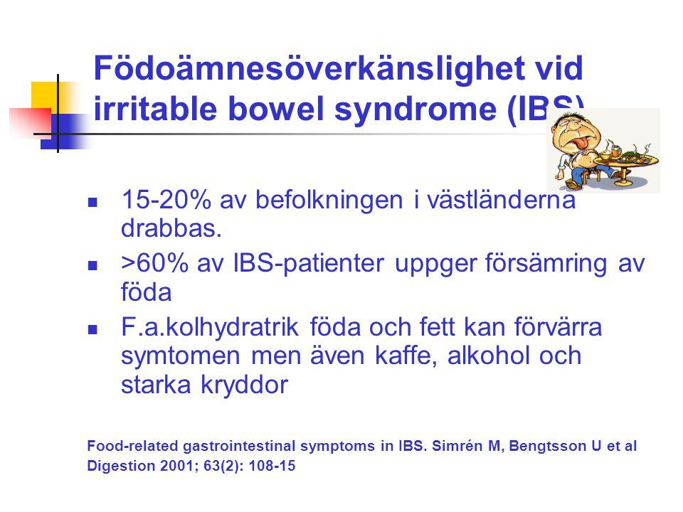 Födoämnesöverkänslighet vid irritable bowel syndrome (IBS) 15-20% av befolkningen i västländerna drabbas. >60% av IBS-patienter uppger försämring av f