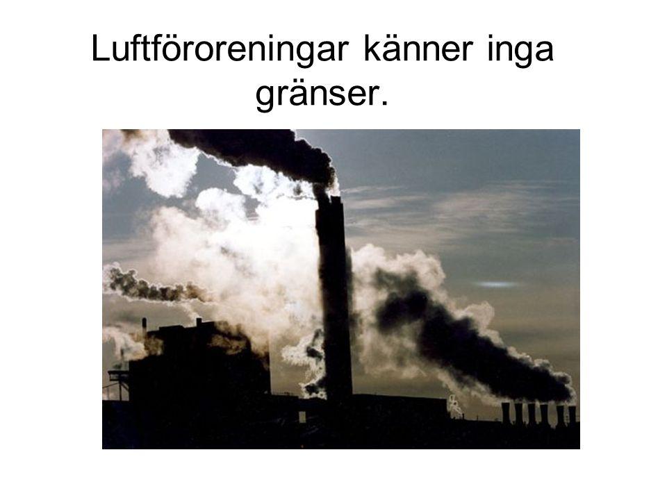 Luftföroreningar känner inga gränser.