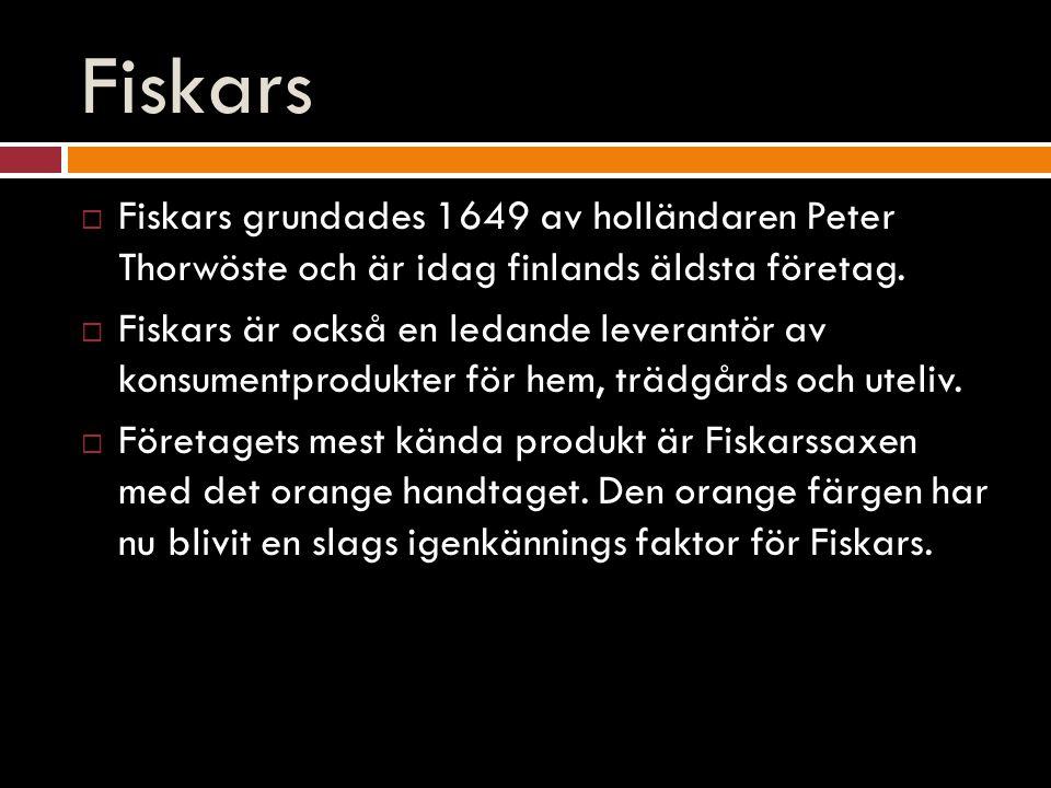 Fiskars  Fiskars grundades 1649 av holländaren Peter Thorwöste och är idag finlands äldsta företag.  Fiskars är också en ledande leverantör av konsu