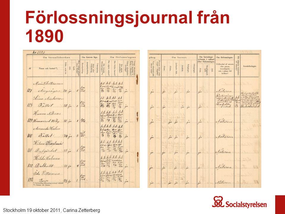 Förlossningsjournal från 1890 Stockholm 19 oktober 2011, Carina Zetterberg
