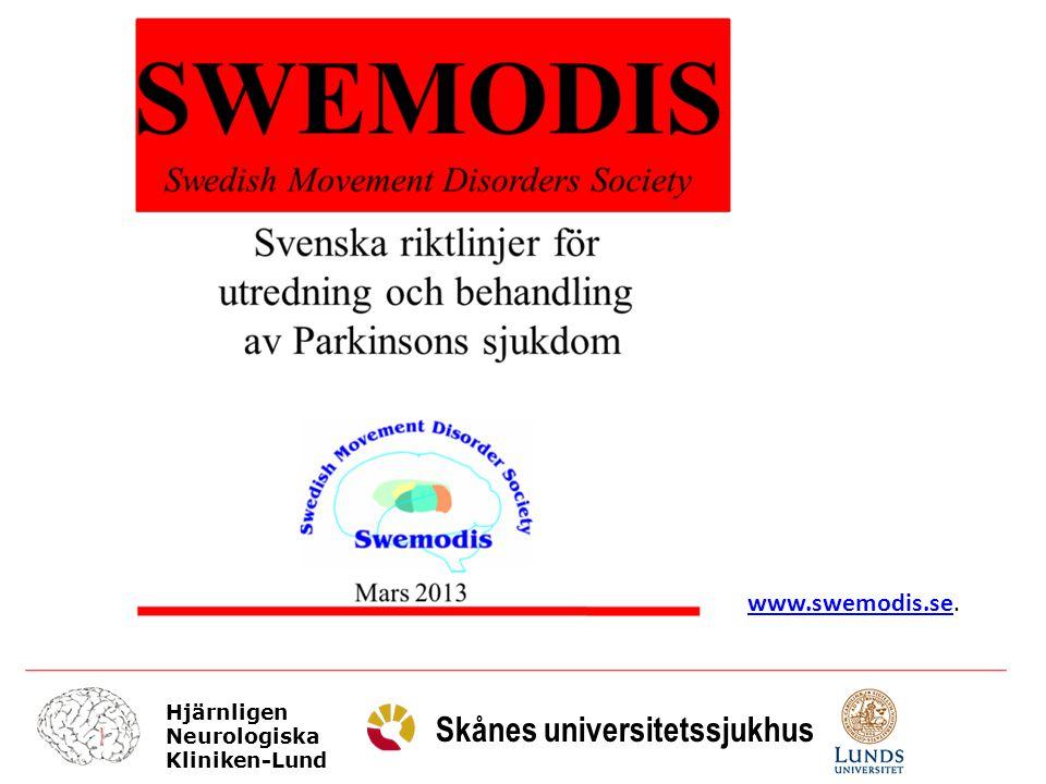 Hjärnligen Neurologiska Kliniken-Lund Skånes universitetssjukhus www.swemodis.sewww.swemodis.se.