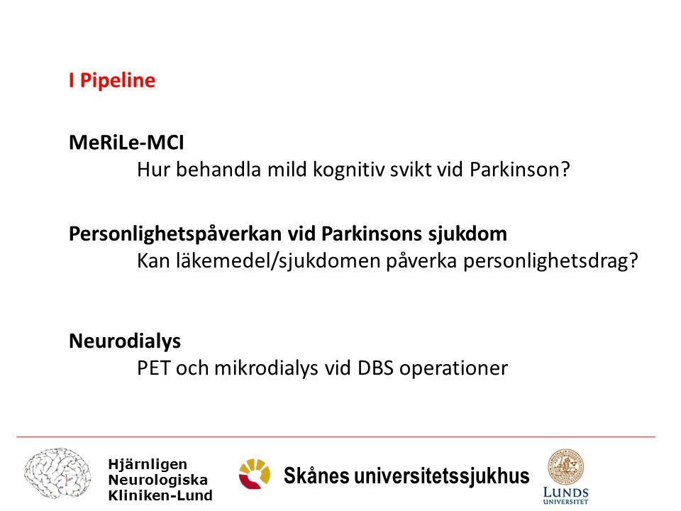 Hjärnligen Neurologiska Kliniken-Lund Skånes universitetssjukhus MeRiLe-MCI Hur behandla mild kognitiv svikt vid Parkinson? Personlighetspåverkan vid