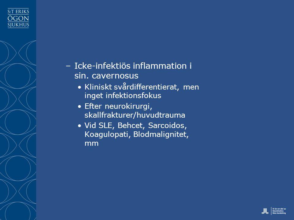 –Icke-infektiös inflammation i sin.