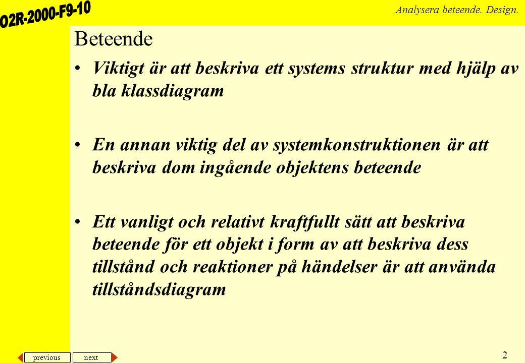 previous next 23 Analysera beteende. Design. … klassdiagram D s 163