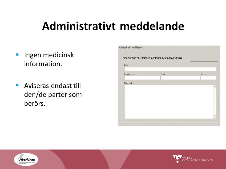 Administrativt meddelande  Ingen medicinsk information.